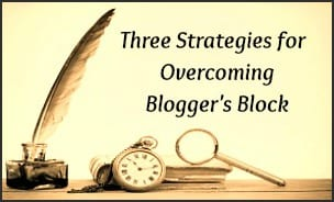 Strategies for Overcoming Bloggers Block