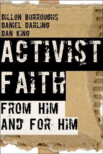 #ActivistFaith -- A Call to live our faith in 3-D