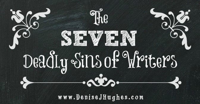 Seven Deadly Sins of Writers