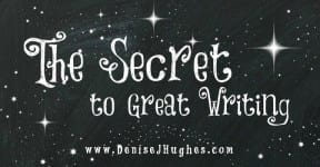 Secret to Great Writing