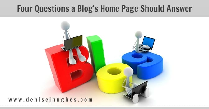 Four Questions a Blog's Home Page Should Answer