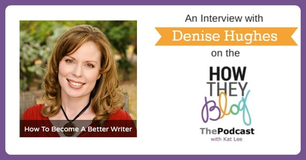 HTB-Become-A-Better-Writer-Denise-Hughes.jpg
