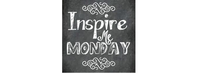 Inspire-Me-Monday 2