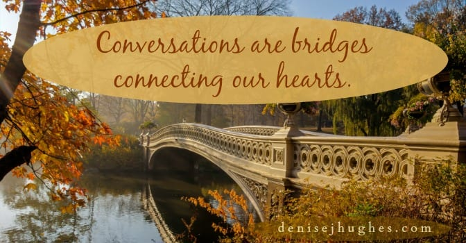 Bridges That Connect Our Hearts