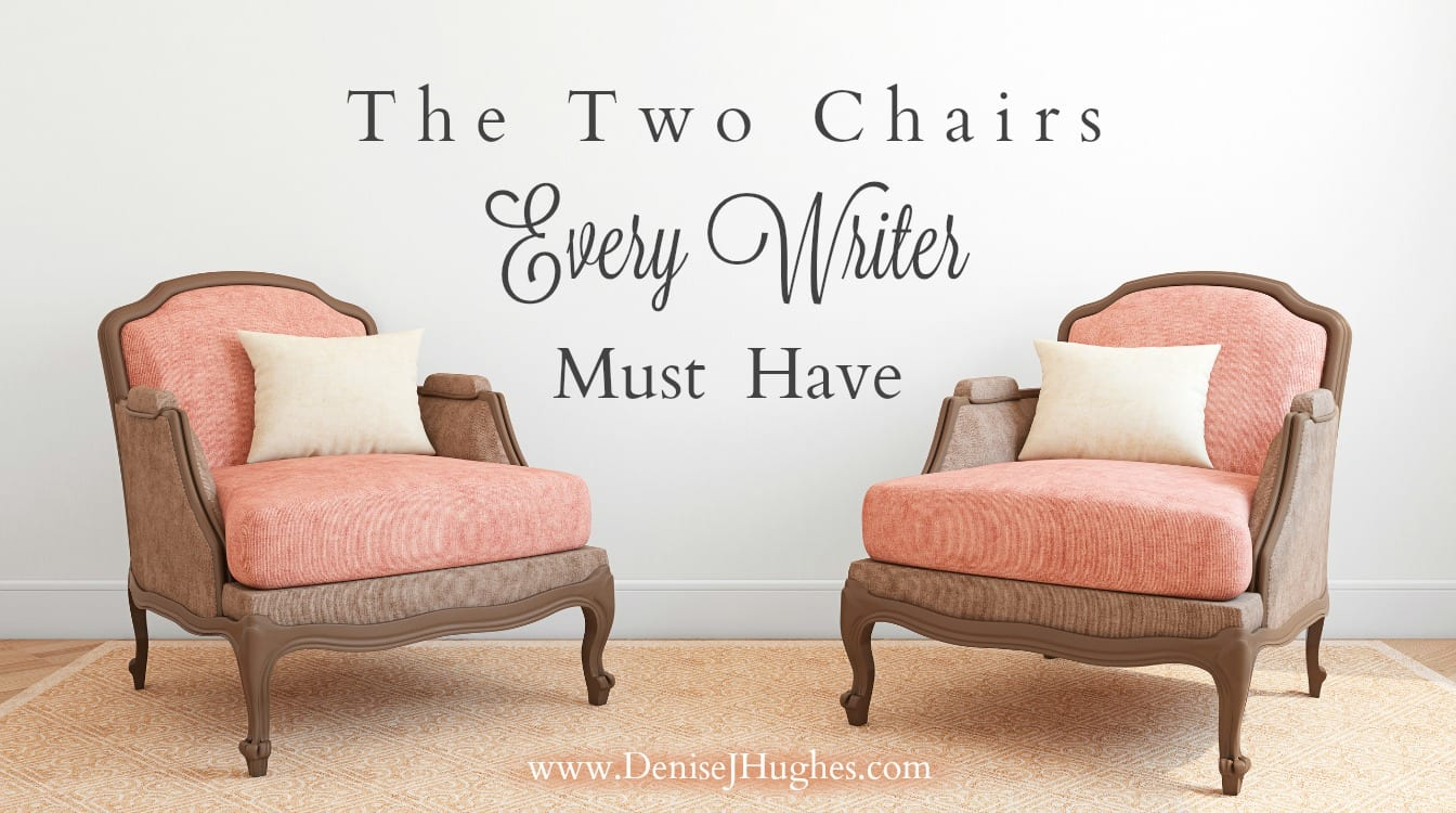 Two Chairs Every Writer Must Have
