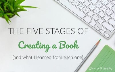 The Five Stages of Creating a Book…and What I Learned from Each One